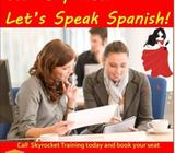 Spanish Language CourseSkyrocket Training is starting Spanish Group/ Private Classes with Native Tra