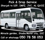 Pick Drop only from Sharjah to DIP,Al quoz, DIC,Expo 2020,JVC 050 78 58 053 car lift buses